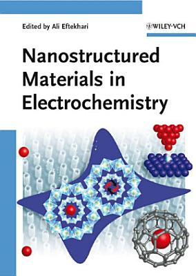 Nanostructured Materials in Electrochemistry