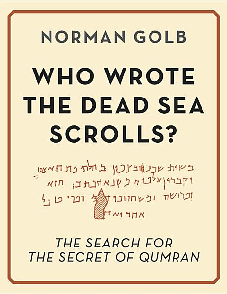 Download Who Wrote the Dead Sea Scrolls  Book