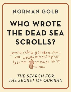 Who Wrote the Dead Sea Scrolls