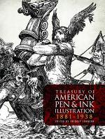 Treasury of American Pen & Ink Illustration 1881-1938
