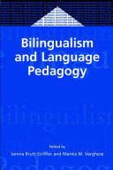 Bilingualism and Language Pedagogy
