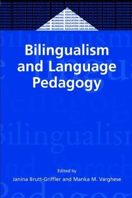 Bilingualism and Language Pedagogy