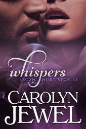 Whispers, Collection No. 1: Erotic Short Stories