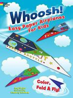 Whoosh  Easy Paper Airplanes for Kids PDF