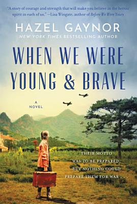 When We Were Young   Brave