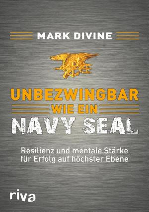 Unbezwingbar wie ein Navy SEAL PDF