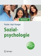 Sozialpsychologie für Bachelor: Lesen, Hören, Lernen im Web.