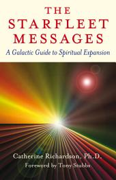 Starfleet Messages: A Galactic Gt Spirit