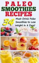 Paleo Smoothies Recipes Book