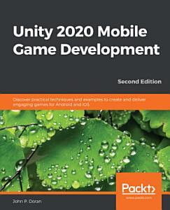 Unity 2020 Mobile Game Development PDF