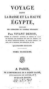 Voyage Dans La Basse Et La Haute Égypte Pendant Les Campagnes Du Général Bonaparte: Volume3