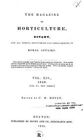 The Magazine of Horticulture, Botany, and All Useful Discoveries and Improvements in Rural Affairs: Volume 14; Volume 1848