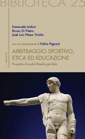 Arbitraggio Sportivo, Etica ed educazione