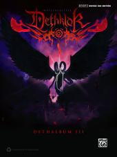 Dethklok - Dethalbum III: Authentic Guitar TAB