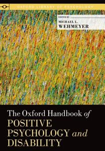 The Oxford Handbook of Positive Psychology and Disability PDF