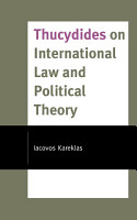 Thucydides on International Law and Political Theory PDF