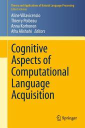 Cognitive Aspects of Computational Language Acquisition
