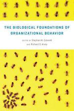 The Biological Foundations of Organizational Behavior