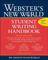 Webster s New World Student Writing Handbook  Fifth Edition PDF