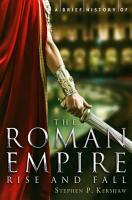 A Brief History of the Roman Empire PDF