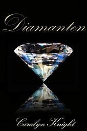 Diamanten: Eine erotische Fantasie