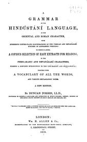 A Grammar of the Hindūstānı̄ Language: In the Oriental and Roman Character