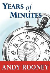Years of Minutes: The Best of Rooney from 60 Minutes