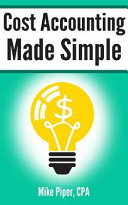 Cost Accounting Made Simple
