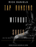 Tap Dancing Without Shoes
