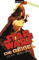 Star WarsTM Die Gei  el PDF