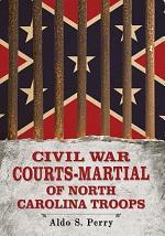 Civil War Courts-Martial of North Carolina Troops