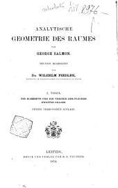 Analytische Geometrie des Raumes: Die Elemente und die Theorie der Flächen zweiten Grades