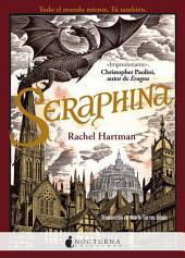 Seraphina: Volumen 1