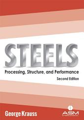 Steels: Processing, Structure, and Performance, Second Edition