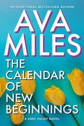 The Calendar of New Beginnings: (Dare Valley: Book 9)