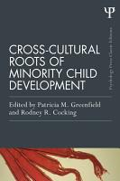 Cross Cultural Roots of Minority Child Development PDF