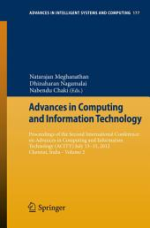 Advances in Computing and Information Technology: Proceedings of the Second International Conference on Advances in Computing and Information Technology (ACITY) July 13-15, 2012, Chennai, India -, Volume 2