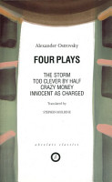 Four Plays  Too Clever by Half   Crazy Money   Innocent as Charged   the Storm PDF