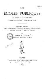 Les écoles publiques en France et en Angleterre: construction et installation; documents officiels--services extérieurs--services intérieurs--salles d'asile--mobilier scolaire--services annexes