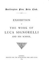 Exhibition of the Work of Luca Signorelli and His School