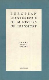 European Conference of Ministers of Transport. Ninth Annual Report
