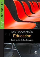 Key Concepts in Education