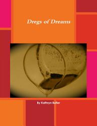 Dregs of Dreams book PDF