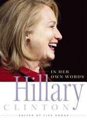 Hillary Clinton In Her Own Words Book PDF