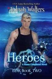 Heroes: Eirik Book 2