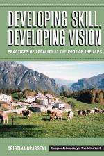 Developing Skill, Developing Vision