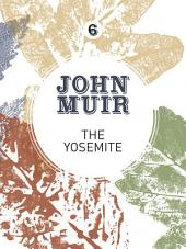The Yosemite: John Muir's quest to preserve the wilderness