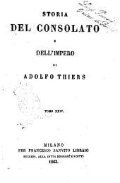 Storia del consolato e dell'impero di Adolfo Thiers: Volume 24
