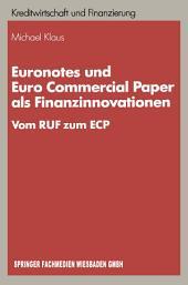 Euronotes und Euro Commercial Paper als Finanzinnovationen: Vom RUF zum ECP
