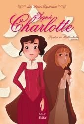 Signé Charlotte: Les Sœurs Espérance